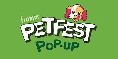 Dog Park Sign-Up at the Fromm  Petfest Pop-Up event series tickets