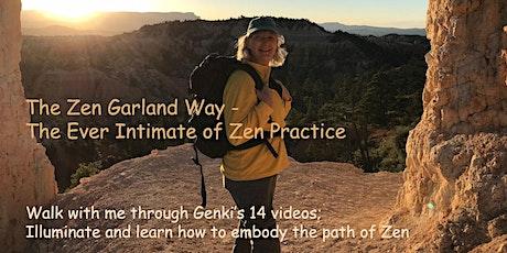 "Dokusan-Workshop on Genki's 14 video ""Introduction to the Zen Garland Way"" tickets"
