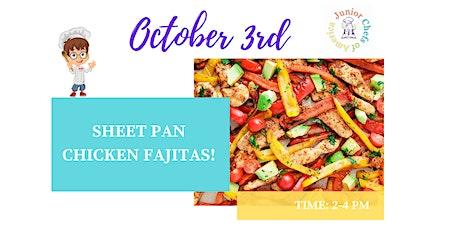 Kids (4-13) ONLINE Cooking Class - Sheet Pan Chicken Fajitas tickets
