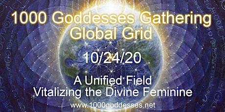 1000 Goddesses Gathering Global Grid ~ 2020 tickets
