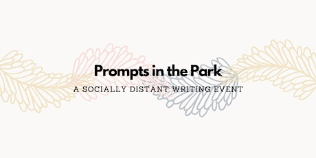 Prompts in the Park (Socially Distanced Writing Event) tickets