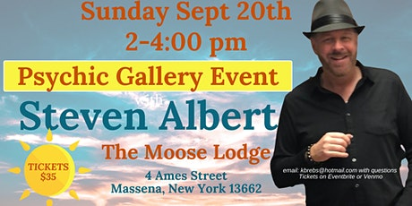 Steven Albert: Psychic Gallery Event - Massena Moose tickets