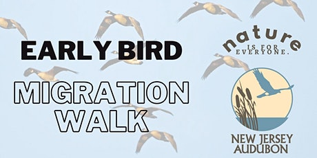 Early Bird Migration Walk tickets