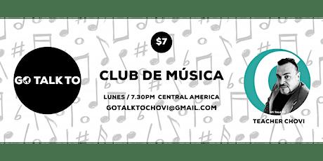 GOTALKTO: SPANISH MUSIC CLUB tickets