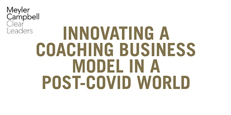 Innovating a Coaching Business Model in a Post-Covid World tickets