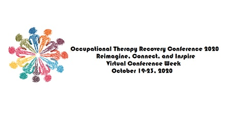 OT Recovery Conference 2020 (Webinars): Re-imagine, Connect, and Inspire tickets