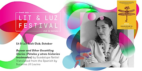 Lit & Luz Book Club: In Conversation with Guadalupe Nettel tickets