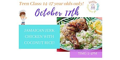 TEENS (14-17)  Online Cooking Class - Jamaican Jerk Chicken - PM CLASS tickets