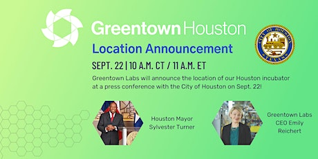 Greentown Labs Houston Location Announcement tickets