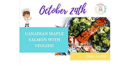 Kids (4-13) In-Person Cooking Class - Canadian Maple Glazed Salmon - PM tickets