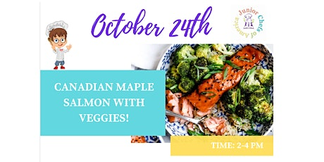 Kids (4-13) ONLINE Cooking Class - Canadian Maple Glazed Salmon tickets