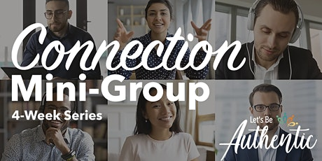 Connection Mini-Group (4-week Authentic Relating series) tickets