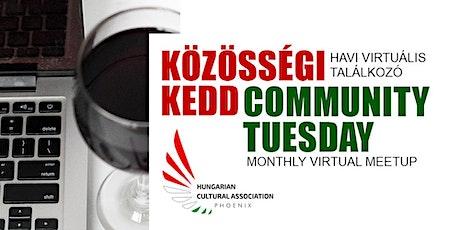 Közösségi Kedd/Community Tuesday tickets