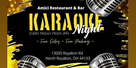Karaoke Night on Fridays at Amici Restaurant & Bar tickets