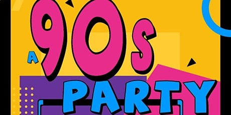 A 90s Party (Birthday Bash) tickets