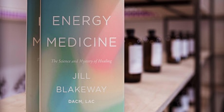"""September Book Club- """"Energy Medicine: The Science and Mystery of Healing"""" tickets"""