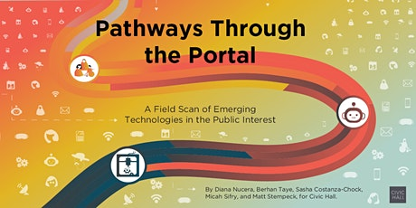 Pathways Through the Portal: Field Scan of Emerging Technologies tickets