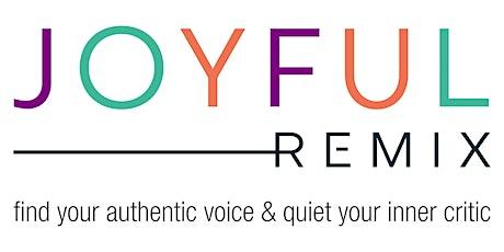 JOYFUL REMIX - 5-Week Online Zoom Course (Monday afternoons) tickets