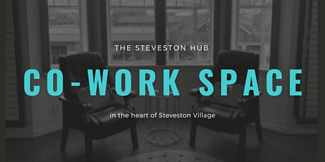 CO-WORK SPACE in Steveston Village tickets