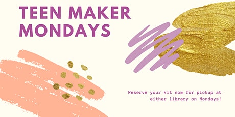 Teen Maker Monday tickets