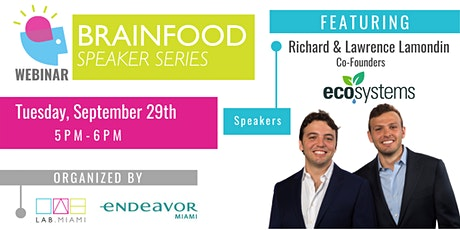 Brainfood Webinar Series Featuring Co-Founders of EcoSystems tickets