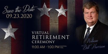 "Virtual Retirement Ceremony in honor of William ""Bill"" Harrison tickets"