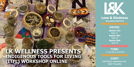 INDIGENOUS TOOLS FOR LIVING (ITFL) WORKSHOP tickets