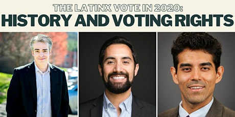 The Latinx Vote in 2020: History and Voting Rights tickets