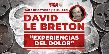 """David Le Breton: """"Experiencias del dolor"""". Charla y debate. entradas"""