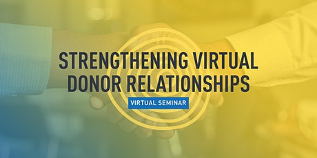 Strengthening Virtual Donor Relationships tickets