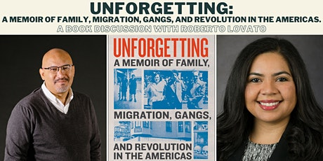 Unforgetting: A Book Discussion with Roberto Lovato tickets