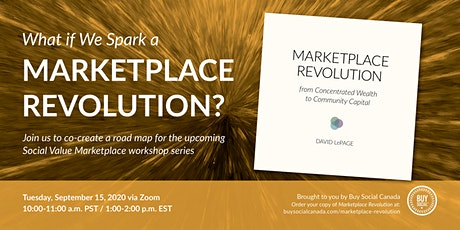 What if We Spark a Marketplace Revolution? A Free Community Huddle tickets