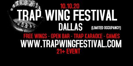 Trap Wing Festival Dallas tickets