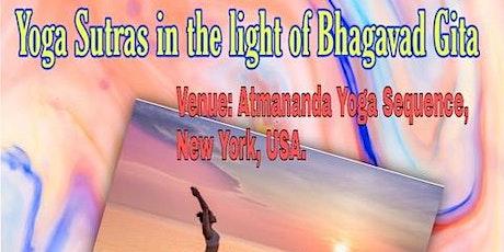 Patanjali Yoga Sutras in the Light of Bhagavad Gita (Live Class) tickets