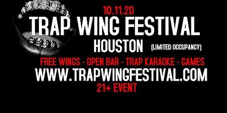Trap Wing Festival Houston tickets