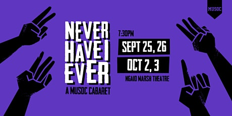 Never Have I Ever: A MUSOC Cabaret tickets