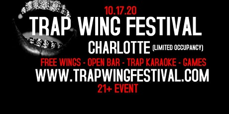 Trap Wing Festival Charlotte tickets