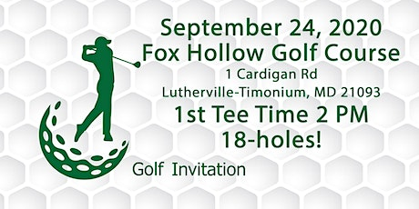 Golf Group 2020..September 24....First Tee Time 2PM...18 Holes...Fox Hollow tickets