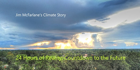 McFarlane's  Climate Story - 24 Hours of Reality: Countdown to the Future tickets
