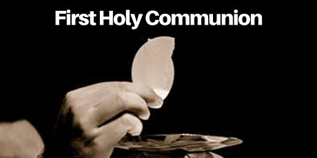 1st Holy Communion  Mass Student Registration tickets