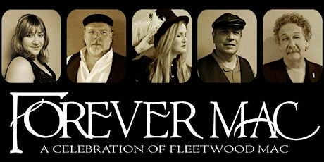 Fleetwood Mac Tribute: Forever Mac tickets