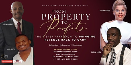From Property to Profits Gary Game Changers tickets