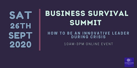 Business Survival Summit - How To Be An Innovative Leader During Crisis tickets