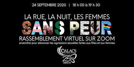 Rassemblement virtuel : LA RUE, LA NUIT, LES FEMMES SANS PEUR ! billets