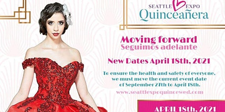 SEATLE EXPO QUINCEANERA 2021 tickets