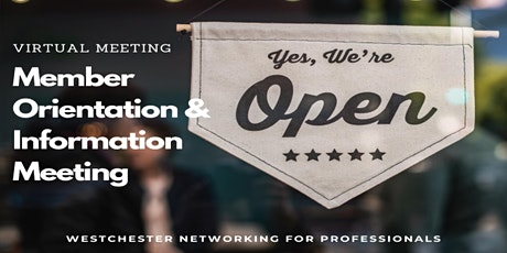 Member Orientation & Information Meeting (Business Association) tickets