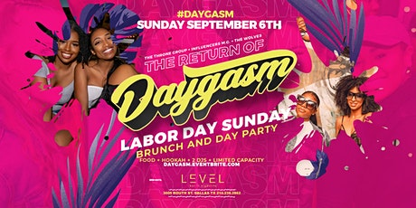 #DAYGASM SUNDAY FUNDAY BRUNCH + DAY PARTY @ LEVEL tickets