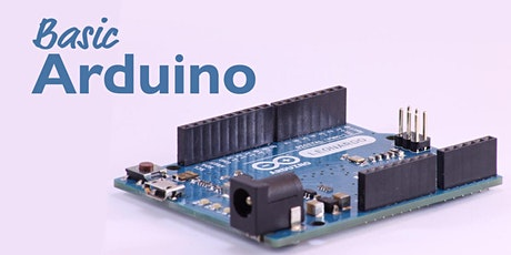 Arduino Basics for Adults 16+ tickets