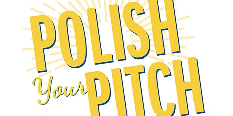 POLISH YOUR PITCH: PITCH DECK / TREATMENT tickets