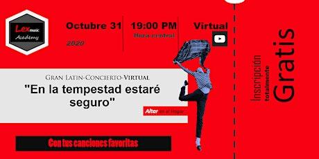 """Latin-Concierto """"En la tempestad estaré seguro"""" entradas"""